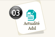 Actualit� adsl
